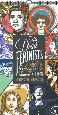 Dead Feminists 16-Month 2019-2020 Wall Calendar Cover Image