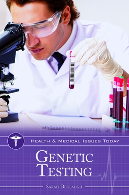 Genetic Testing (Health and Medical Issues Today) Cover Image