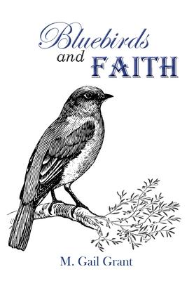 Bluebirds and Faith Cover Image