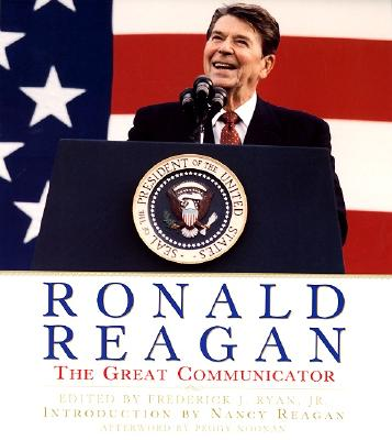 Ronald Reagan: The Great Communicator Cover Image