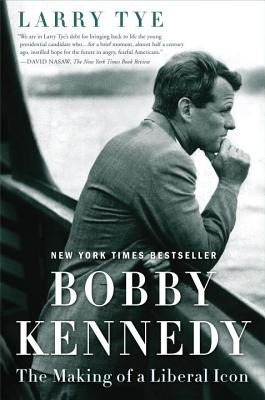 Bobby Kennedy: The Making of a Liberal Icon Cover Image