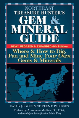 Northeast Treasure Hunter's Gem and Mineral Guide (6th Edition) Cover