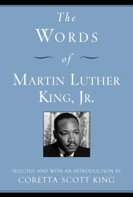 The Words of Martin Luther King, Jr.: Second Edition (Newmarket Words Of Series) Cover Image