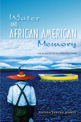 Water and African American Memory: An Ecocritical Perspective Cover Image