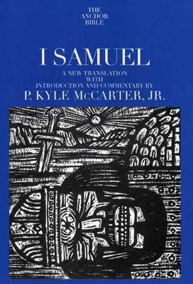 Cover for I Samuel (The Anchor Yale Bible Commentaries)