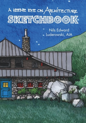 A Keene Eye on Architecture: Sketchbook Cover Image