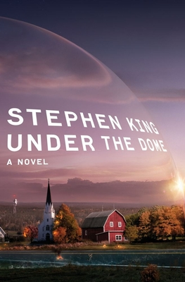 Under the Dome: A Novel Cover Image