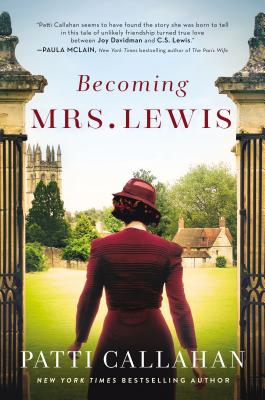 Becoming Mrs. Lewis: The Improbable Love Story of Joy Davidman and C. S. Lewis Cover Image
