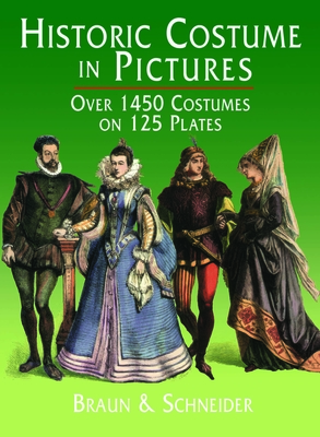Historic Costume in Pictures (Dover Fashion and Costumes) Cover Image