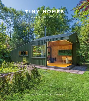 Tiny Homes: Maximum Style Cover Image