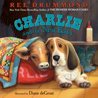 Charlie and the New Baby (Charlie the Ranch Dog) Cover Image