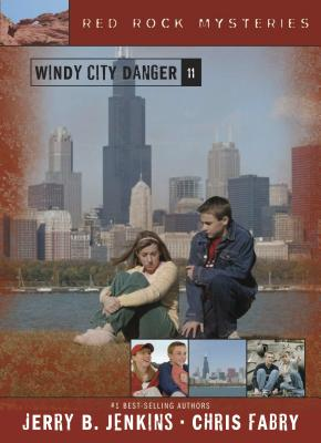 Windy City Danger (Red Rock Mysteries #11) Cover Image