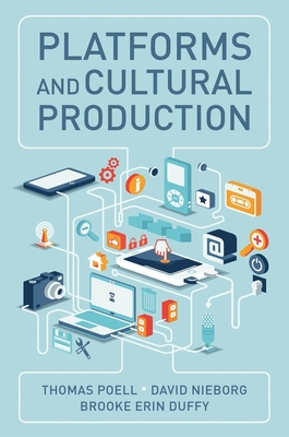 Platforms and Cultural Production Cover Image
