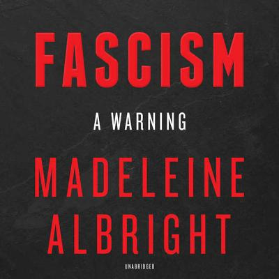 Fascism: A Warning Lib/E: A Warning Cover Image
