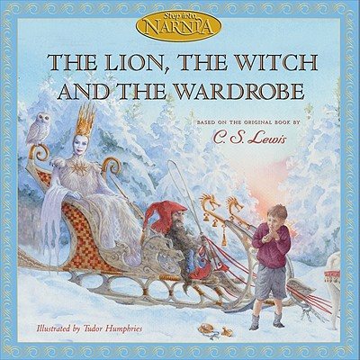 The Lion, the Witch and the Wardrobe: Picture Book Edition (Chronicles of Narnia) Cover Image