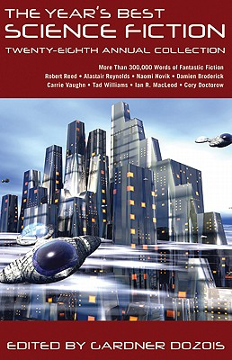 The Year's Best Science Fiction: Twenty-Eighth Annual Collection Cover Image