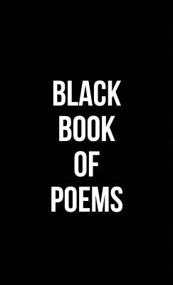 Cover for Black Book of Poems (Hardcover)