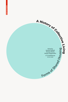 A History of Collective Living: Models of Shared Living Cover Image