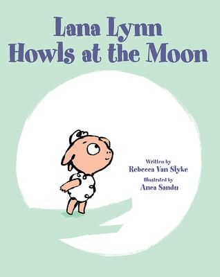 Lana Lynn Howls at the Moon Cover Image
