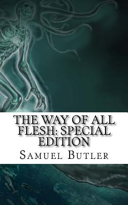 The Way of All Flesh: Special Edition Cover Image