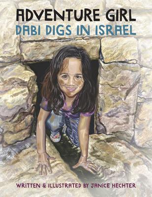 Adventure Girl: Dabi Digs in Israel Cover Image
