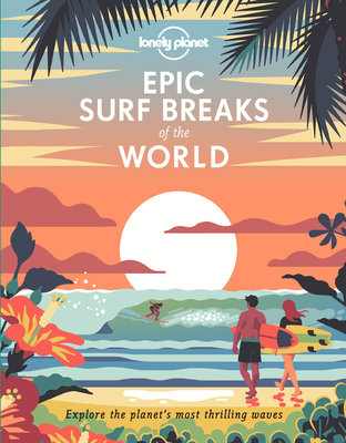 Epic Surf Breaks of the World Cover Image