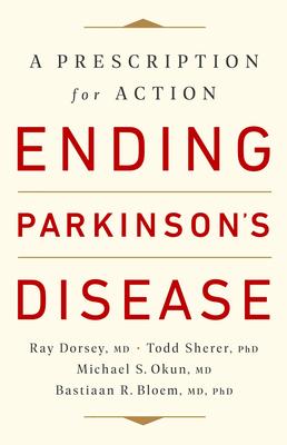 Ending Parkinson's Disease: A Prescription for Action Cover Image