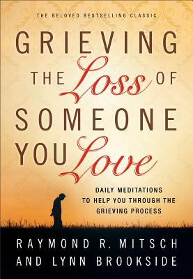 Grieving the Loss of Someone You Love Cover Image
