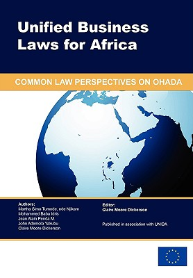 Unified Business Laws for Africa: Common Law Perspectives on Ohada Cover Image