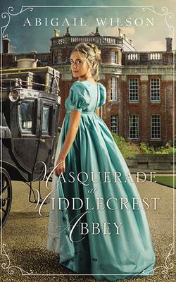 Cover for Masquerade at Middlecrest Abbey