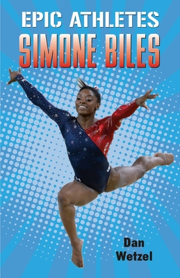 Epic Athletes: Simone Biles Cover Image