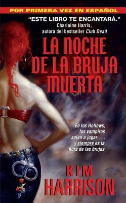 Noche de la Bruja Muerta, La Cover Image