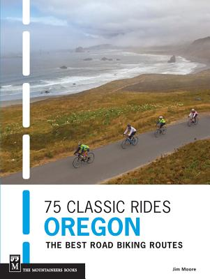 Cover for 75 Classic Rides Oregon