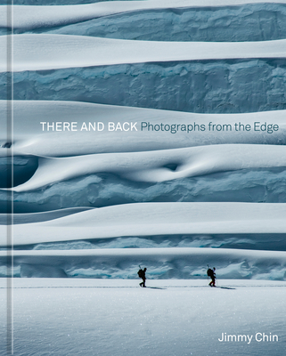 There and Back: Photographs from the Edge Cover Image