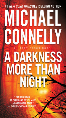A Darkness More Than Night (A Harry Bosch Novel) Cover Image