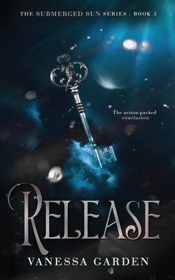 Release: Book 3 of the Submerged Sun Series Cover Image