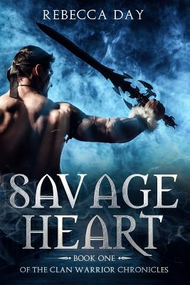 Savage Heart: Book One of the Clan Warrior Chronicles Cover Image
