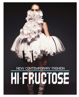 Hi-Fructose: New Contemporary Fashion Cover Image