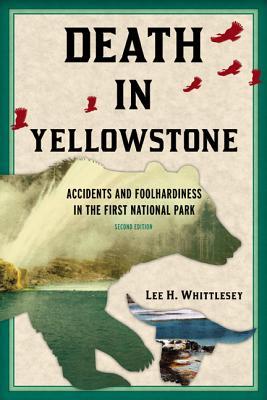 Death in Yellowstone REV Ed PB Cover Image