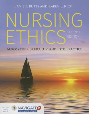 Nursing Ethics: Across the Curriculum and Into Practice Cover Image