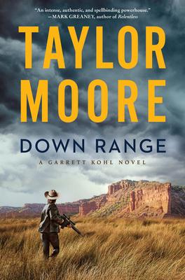 Down Range: A Novel (Garrett Kohl) Cover Image