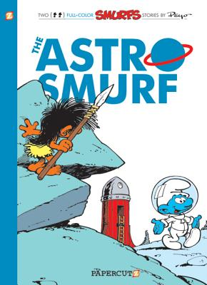 The Smurfs #7: The Astrosmurf (The Smurfs Graphic Novels #7) Cover Image