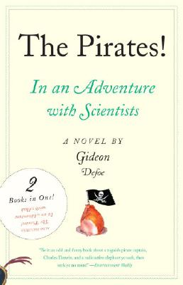 The Pirates!: An Adventure with Scientists & An Adventure with Ahab Cover Image