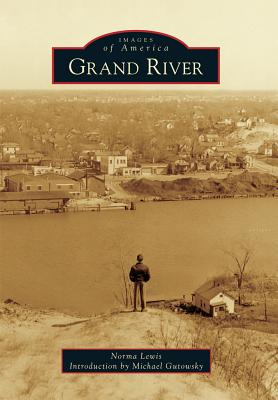 Grand River (Images of America) Cover Image