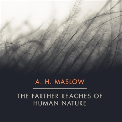 The Farther Reaches of Human Nature Lib/E Cover Image