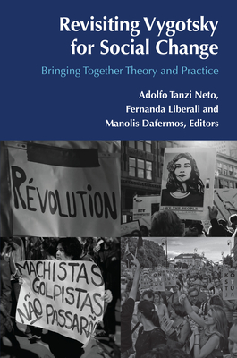 Revisiting Vygotsky for Social Change; Bringing Together Theory and Practice (Postcritical Global Studies #2) Cover Image