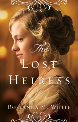 The Lost Heiress (Ladies of the Manor) Cover Image