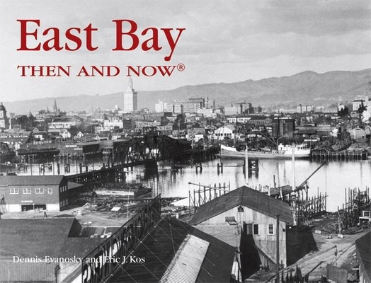 East Bay Then and Now Cover