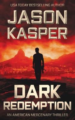 Dark Redemption: A David Rivers Thriller Cover Image