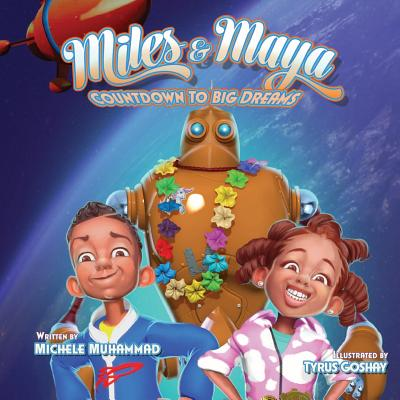 Miles and Maya's Countdown to Big Dreams: Countdown to Big Dreams Cover Image